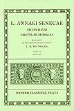 Ad Lucilium Epistulae Morales: Books I-xiii. (Oxford Classical Texts)