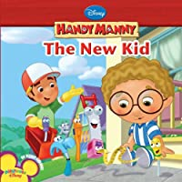 The New Kid (Disney Handy Manny)