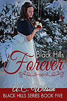 Black Hills Forever by [Wilson, A.C.]