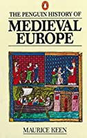 The History of Medieval Europe (Penguin History)