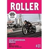 ROLLER MAGAZINE(ローラーマガジン)Vol.31 (NEKO MOOK)