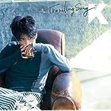 Traveling Song(初回生産限定盤)(DVD付)