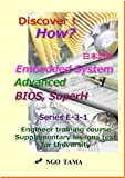 Embedded System Advanced BIOS 日本語版: Training material for engineer (Discover! How? Book 18) (English Edition)