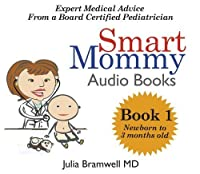 Smart Mommy Audio Book 1 Newborn to 3 Months
