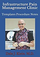 Infrastructure Pain Management Clinic: Templates Procedure Notes