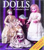 Dolls: The Complete Collectors' Guide [並行輸入品]