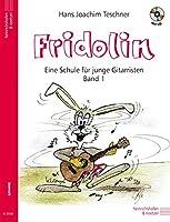 Fridolin: Eine Schule fuer junge Gitarristen. Band 1 mit CD