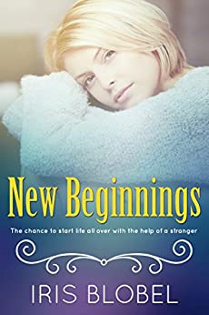 New Beginnings by [Blobel, Iris]