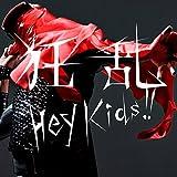 狂乱 Hey Kids!!