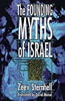 Founding Myths of Israel: Nationalism, Socialism, and the Making of the Jewish State