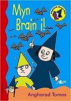 Cyfres Darllen Mewn Dim - Cam Ceridwen: Myn Brain I