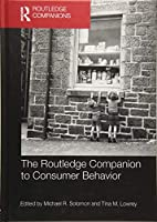 The Routledge Companion to Consumer Behavior (Routledge Companions in Business, Management and Accounting)