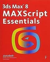 3ds Max 8 MAXScript Essentials
