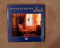 Title: Raffles Hotel style