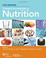 Present Knowledge in Nutrition by Unknown(2012-09-04)