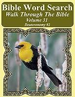 Bible Word Search Walk Through the Bible Volume 31: Deuteronomy #2 Extra Large Print