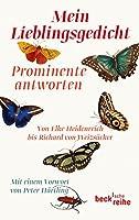 Mein Lieblingsgedicht: Prominente antworten. Von Alfred Biolek bis Richard von Weizsaecker