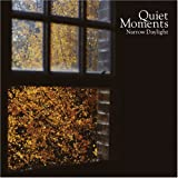 Quiet Moments - Narrow Daylight 画像