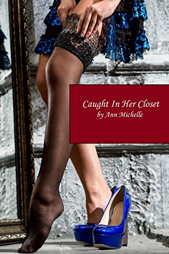Caught In Her Closet (English Edition)