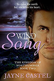 Wind Song (The Kingdom of Northumbria Book 2) by [Castel, Jayne]