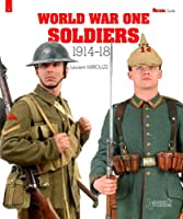 World War One Soldiers: 1914-18 (Militaria Guides)