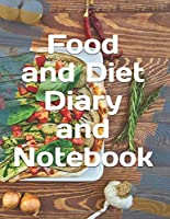 Food and Diet Diary and Notebook
