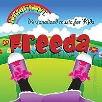 Imagine Me - Personalized just for Freeda - Pronounced (Free-Dah)【CD】 [並行輸入品]