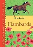 Flambards: Oxford Children's Classics