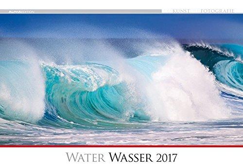 Die Kunst der Fotografie: Wasser 2017