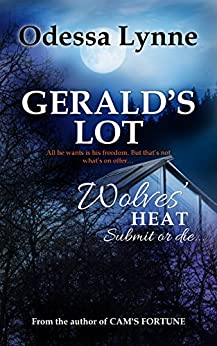 Gerald's Lot (Wolves' Heat Book 7) by [Lynne, Odessa]