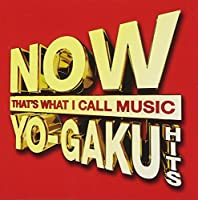 NOW YO-GAKU HITS