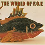 THE WORLD OF F.O.E(紙ジャケット仕様)