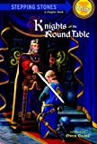Knights of the Round Table (A Stepping Stone Book(TM)) 画像