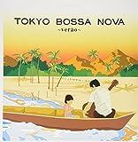 TOKYO BOSSA NOVA~verao~ [12 inch Analog]
