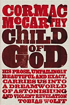 Child of God by [McCarthy, Cormac]