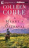 A Hearts Betrayal (Journey of the Heart)