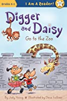 Digger and Daisy Go to the Zoo (I Am a Reader! Digger and Daisy)