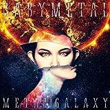 METAL GALAXY 【初回生産限定 SUN盤】 -Japan Complete Edition- BABYMETAL HMV特典クリアファイル付き
