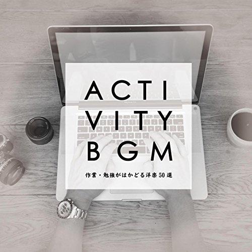 アクティビティBGM(作業・勉強がはかどる洋楽50選)