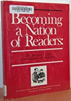 Becoming a Nation of Readers: The Report of the Commission on Reading
