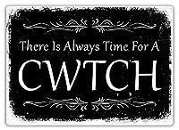常にCwtchの時間 金属スズヴィンテージ安全標識警告サインディスプレイボードスズサインポスター看板建設現場通りの学校のバーに適した