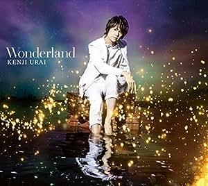 【Amazon.co.jp限定】Wonderland(初回生産限定盤)(DVD付)(Amazonオリジナル柄B2ポスター付)
