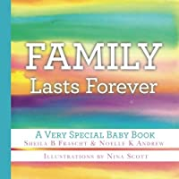 Family Lasts Forever: A Very Special Baby Book【洋書】 [並行輸入品]