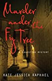 Murder Under the Fig Tree (Palestine Mysteries)