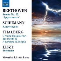 ヴァレンティナ・リシッツァ:ピアノ・リサイタル - ベートーヴェン:ピアノ・ソナタ第23番/シューマン:子どもの情景/リスト:死の舞踏 他