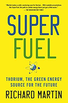 SuperFuel: Thorium, the Green Energy Source for the Future (MacSci) by [Martin, Richard]