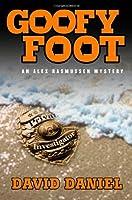 Goofy Foot: An Alex Rasmussen Mystery (Alex Rasmussen Series)
