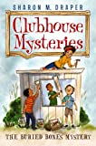The Buried Bones Mystery (Clubhouse Mysteries Book 1) (English Edition)