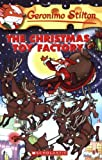 The Christmas Toy Factory (Geronimo Stilton)