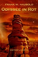 Odyssee in Rot: Mars-geschichten